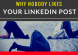 Why nobody likes your linkedin post